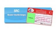 SRC Belgesi başvuruları için son gün