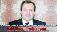 Halil Uluay'la yola devam…