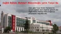 Sağlık Bakanı Yarın Tosya'da