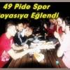 49 Pide Spor Şampiyonluğu Kutladı