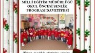 Okul öncesi Şenlik Düzenlendi