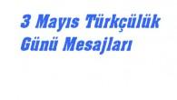 3 Mayıs Türkçülük Günü Mesajları