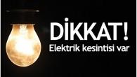 Dikkat Elektrikler Kesilecek!