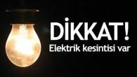 Pazartesi Günü Elektrikler Kesilecek