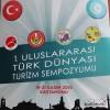 Türk Dünyası Turizm Sempozyumu Yapılacak