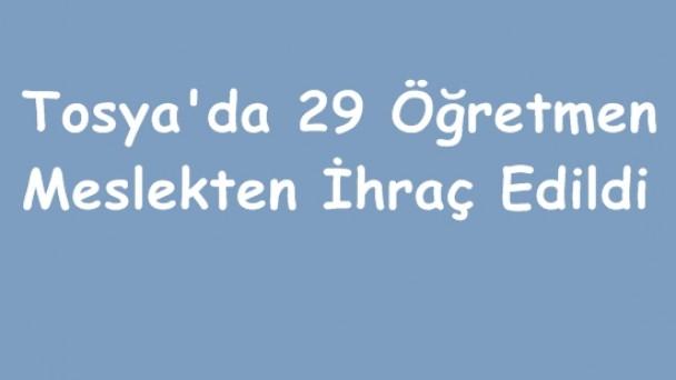 Tosya'da 29 Öğretmen Meslekten İhraç Edildi