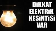 Dikkat Tosya'da Elektrikler Kesilecek