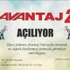 Avantaj 2 Bugün Açılıyor