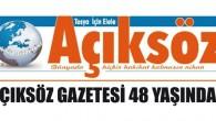 Açıksöz Gazetesi 48 Yaşında