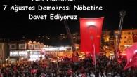 Tüm Halkımızı 7 Ağustos Demokrasi Nöbetine Çağırıyoruz