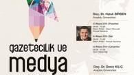 Gazetecilik ve Medya Eğitimi bugün başlıyor