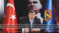 Türk Hava Kurumu Genel Başkanı ve THK Üniversitesi Mütevelli Heyet Başkanı Kürşat ATILGAN