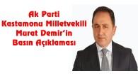 Ak Parti Kastamonu Milletvekili Murat Demir'in Basın Açıklaması