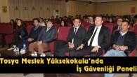 Tosya Meslek Yüksekokulu'nda İş Güvenliği Paneli