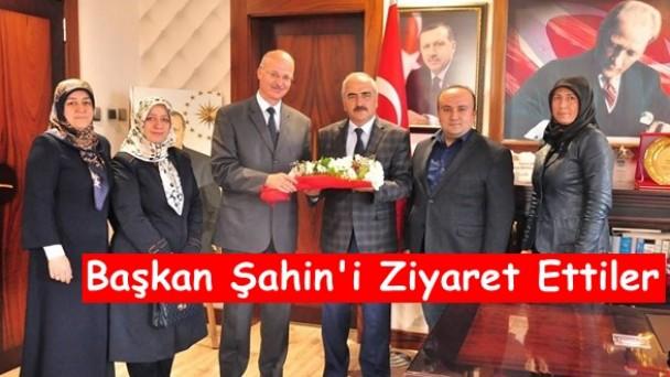Başkan Şahin'e Ziyaret
