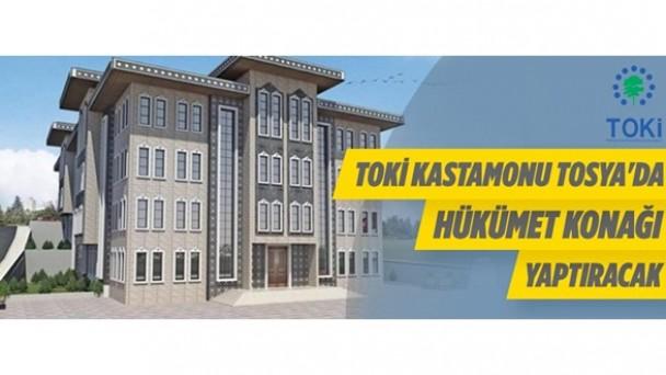 TOKİ, Tosya'da Hükümet Konağı Yaptıracak