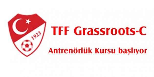 TFF Grassroots-C Antrenörlük Kursu başlıyor