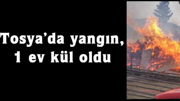 Tosya'da yangın, 1 ev kül oldu