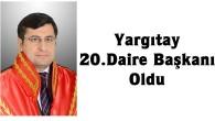 Hemşerimiz Mehmet Faik Ateş Yargıtay 20.Daire Başkanı Oldu