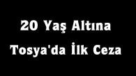 Tosya'da 20 yaş altına ilk ceza kesildi