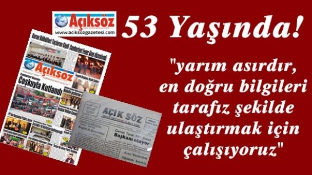 53 Yaşına Merhaba Diyen Gazeteniz Açıksöz, 52 Yılı Geride Bıraktı!