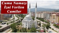 Tosya'da ilk Cuma namazı 6 camide kılınacak
