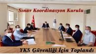 Tosya'da 2020 YKS Güvenlik Toplantısı Yapıldı