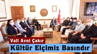 Vali Avni Çakır, Kültür Elçimiz Basındır