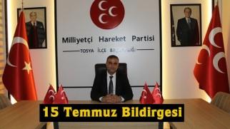 MHP Tosya İlçe Başkanlığı 15 Temmuz Bildirgesi