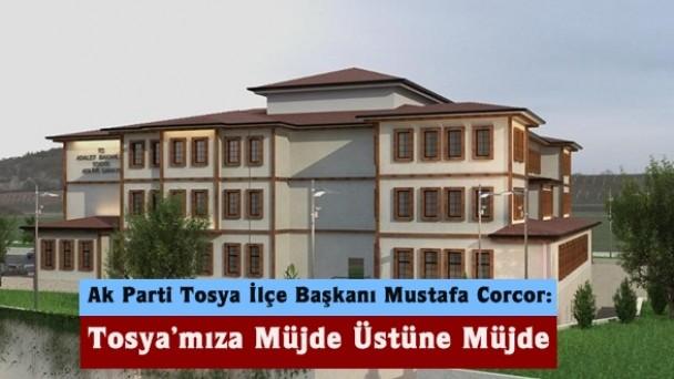 Ak Parti Tosya İlçe Başkanı Mustafa Corcor: Tosya'mıza Müjde Üstüne Müjde, Çalışınca Oluyor