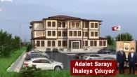 Başkan Kavaklıgil Açıkladı: Adalet Sarayı İhaleye Çıkıyor