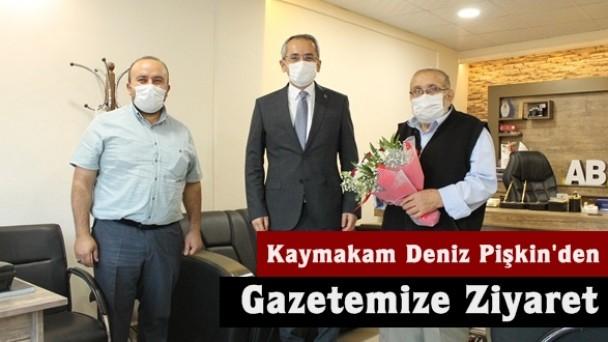 Kaymakam Deniz Pişkin'den Gazetemize Ziyaret
