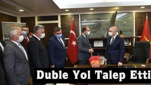 Başkan Volkan Kavaklıgil, Bakan Karaismailoğlu'ndan duble yol talep etti