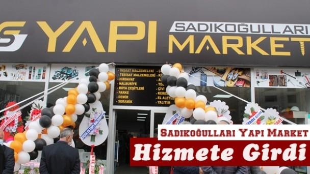 Sadıkoğulları Yapı Market Dualarla Açıldı