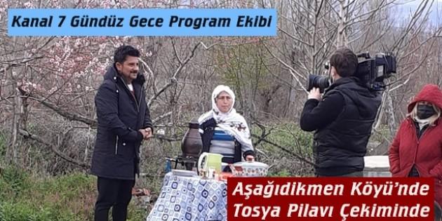 Kanal 7 Gündüz Gece Program Ekibi Aşağıdikmen Köyü'nde Tosya Pilavı Çekiminde