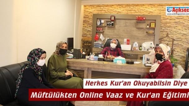 Müftülükten Online Vaaz ve Kur'an Eğitimi…