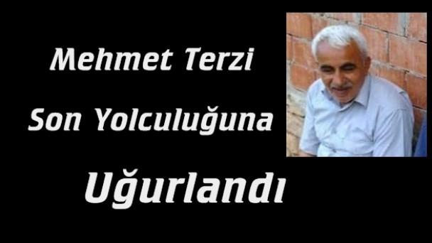 Mehmet Terzi Dualarla Uğurlandı