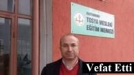 Tosya Mesleki Eğitim Merkezi Müdürü Vefat Etti