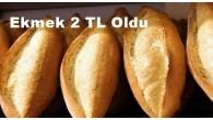 Tosya'da ekmek 2 TL oldu