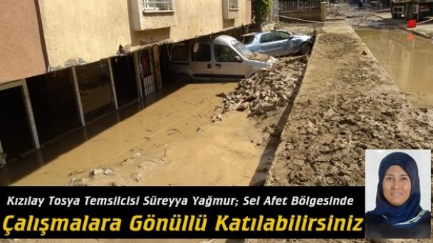 Kızılay Tosya Temsilcisi Süreyya Yağmur; Sel Afet Bölgesinde Çalışmalara Gönüllü Katılabilirsiniz