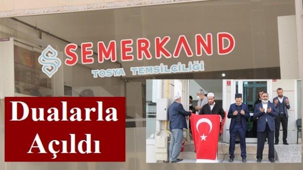 Tosya Semerkand Temsilciliği Dualarla Açıldı